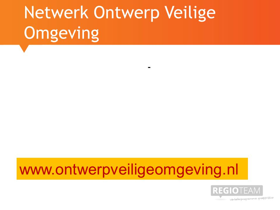 Netwerk Ontwerp Veilige Omgeving - www.ontwerpveiligeomgeving.nl