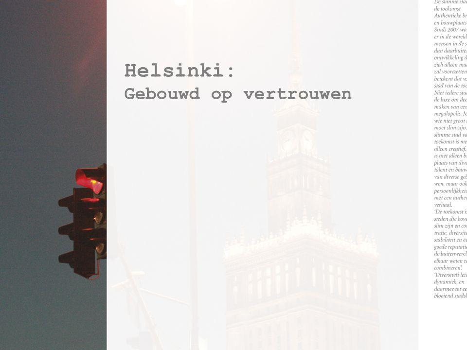 Helsinki: Gebouwd op vertrouwen
