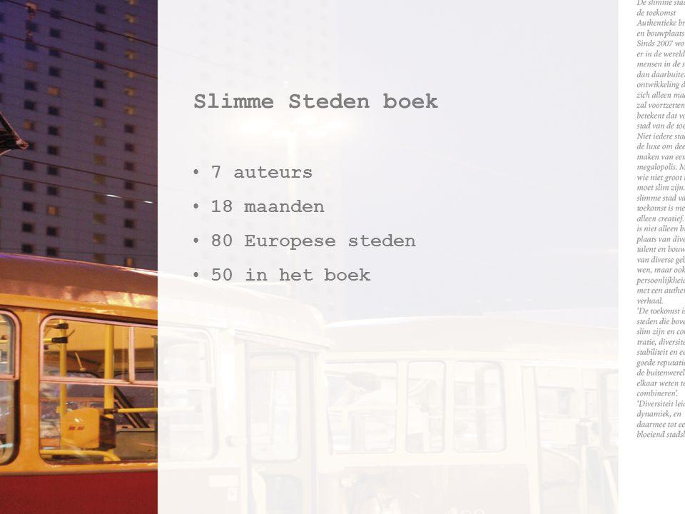 Slimme Steden boek 7 auteurs 18 maanden 80 Europese steden 50 in het boek
