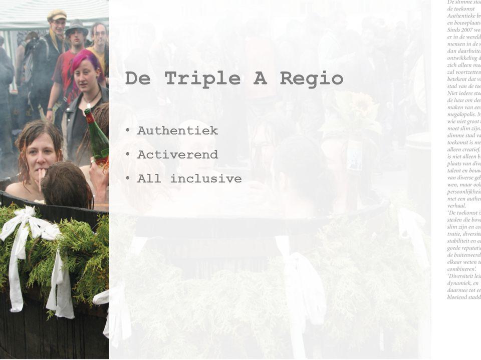 De Triple A Regio Authentiek Activerend All inclusive