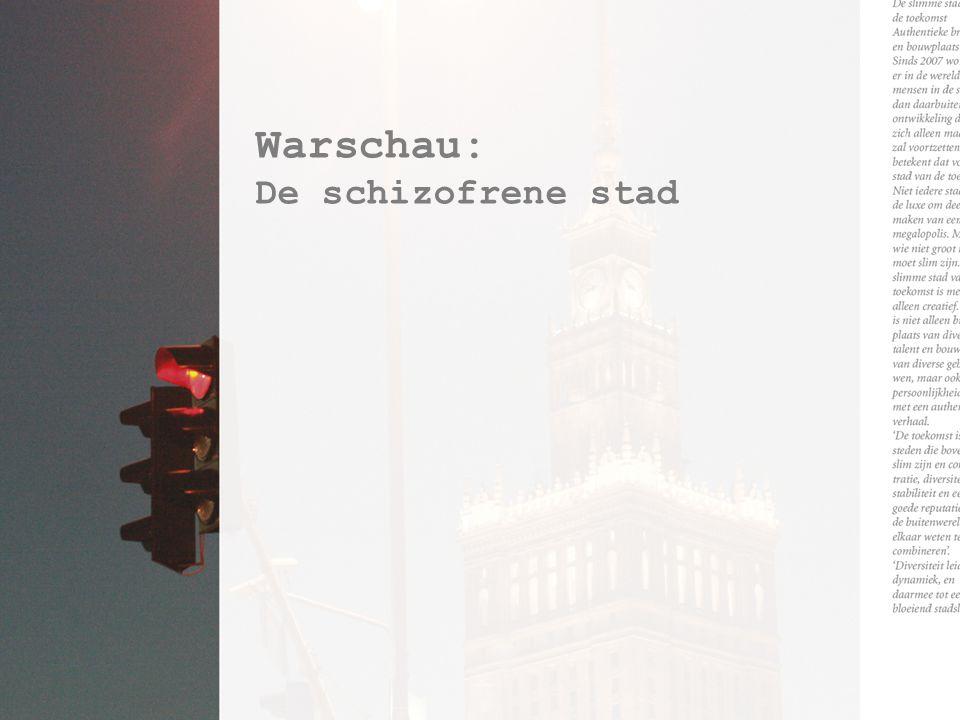 Warschau: De schizofrene stad