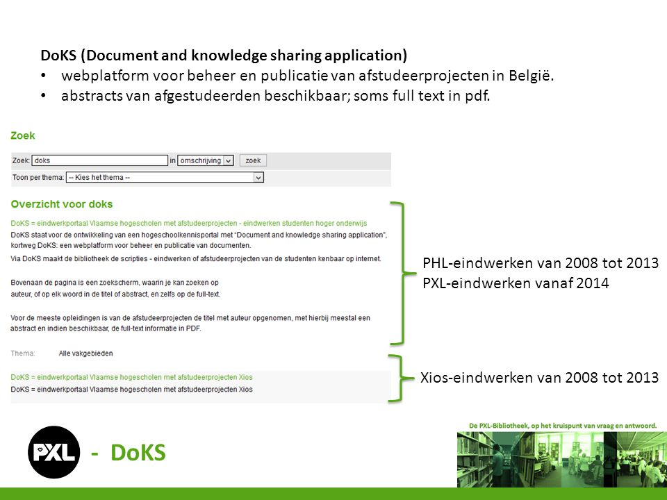 DoKS (Document and knowledge sharing application) webplatform voor beheer en publicatie van afstudeerprojecten in België.