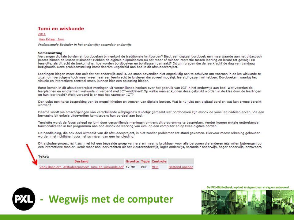01netBits&Chips**Chip*Clickx Computer ArtsJava MagazineMac TechMedia Totaal* * Campus Vildersstraat ** meer info bij PXL-Tech - Wegwijs met de computer
