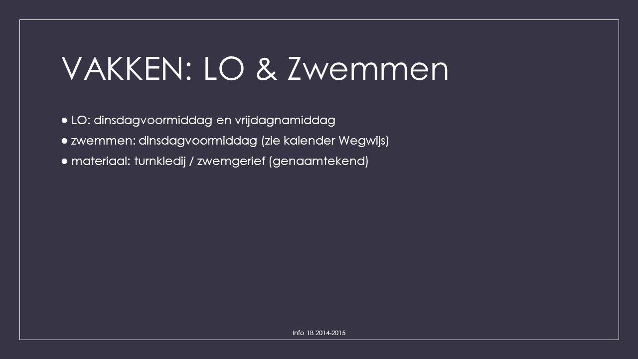 VAKKEN: LO & Zwemmen ● LO: dinsdagvoormiddag en vrijdagnamiddag ● zwemmen: dinsdagvoormiddag (zie kalender Wegwijs) ● materiaal: turnkledij / zwemgeri