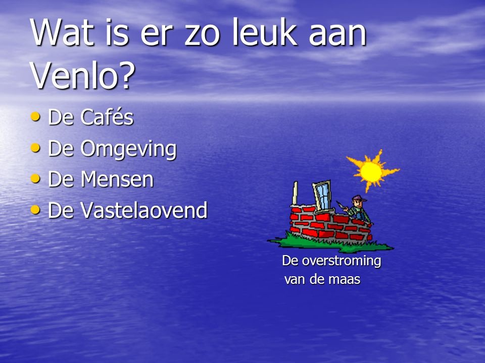 Wat is er zo leuk aan Venlo.