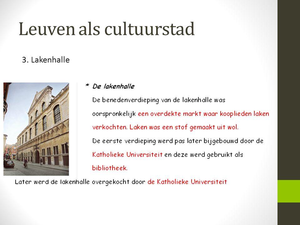 Leuven als cultuurstad 3. Lakenhalle
