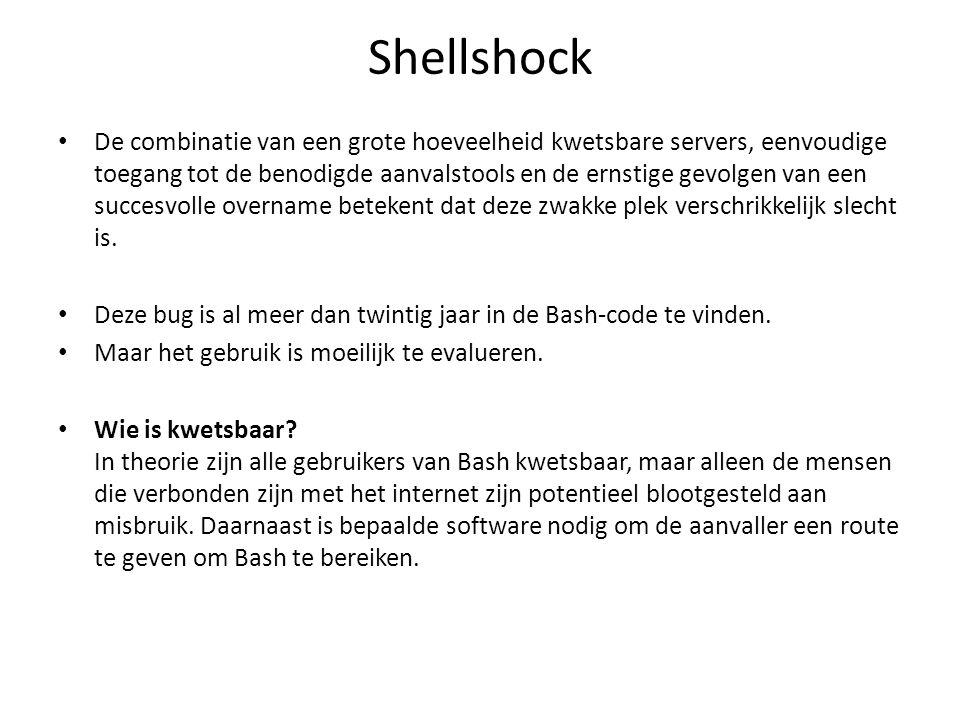 Shellshock De combinatie van een grote hoeveelheid kwetsbare servers, eenvoudige toegang tot de benodigde aanvalstools en de ernstige gevolgen van een succesvolle overname betekent dat deze zwakke plek verschrikkelijk slecht is.