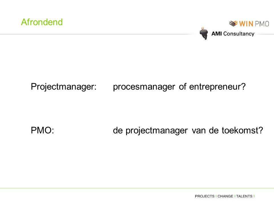 Afrondend Projectmanager: procesmanager of entrepreneur? PMO: de projectmanager van de toekomst?