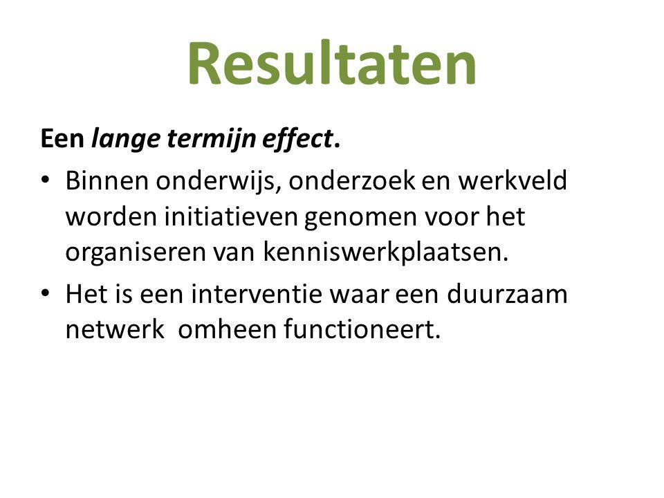 Resultaten Een lange termijn effect.