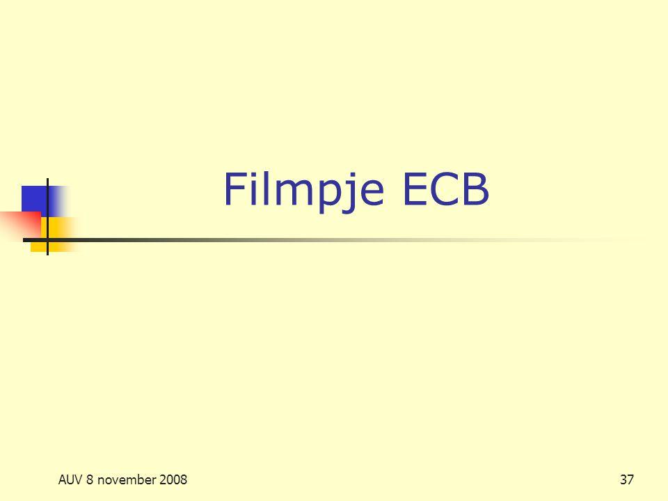AUV 8 november 200837 Filmpje ECB