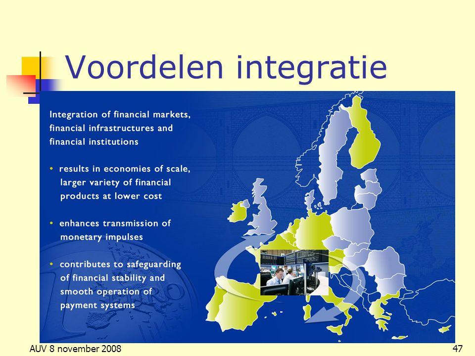 AUV 8 november 200847 Voordelen integratie