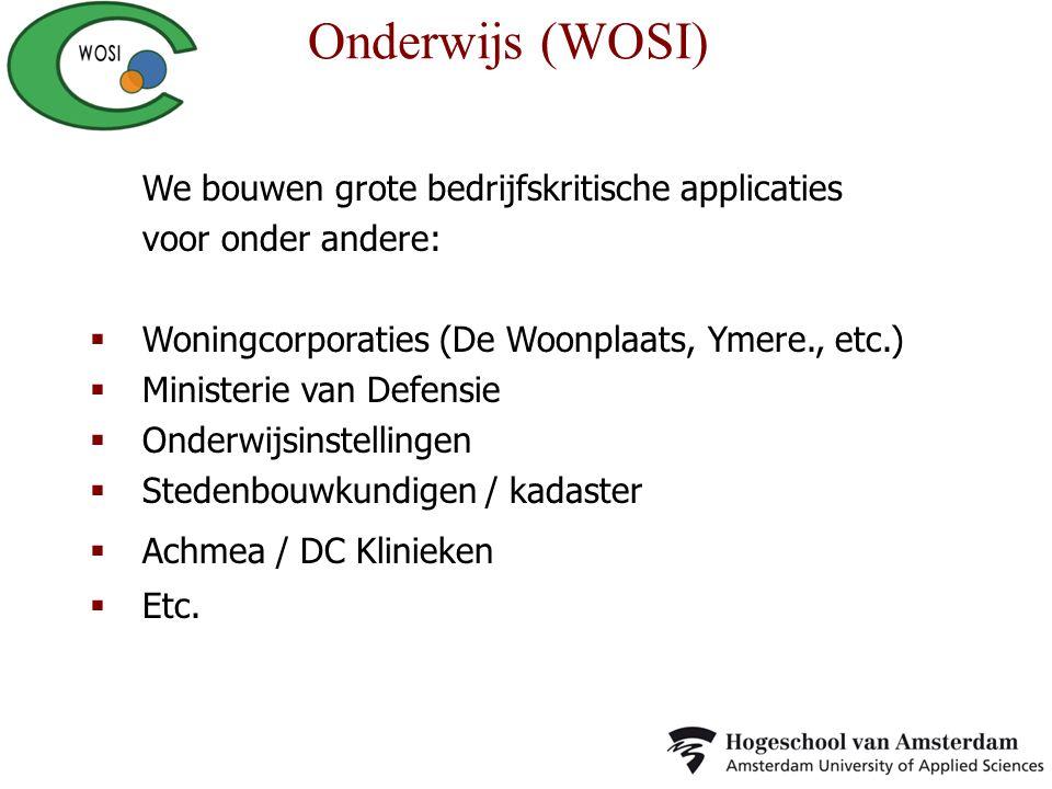 We bouwen grote bedrijfskritische applicaties voor onder andere:  Woningcorporaties (De Woonplaats, Ymere., etc.)  Ministerie van Defensie  Onderwi
