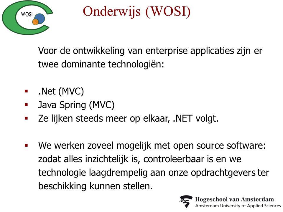 Voor de ontwikkeling van enterprise applicaties zijn er twee dominante technologiën: .Net (MVC)  Java Spring (MVC)  Ze lijken steeds meer op elkaar