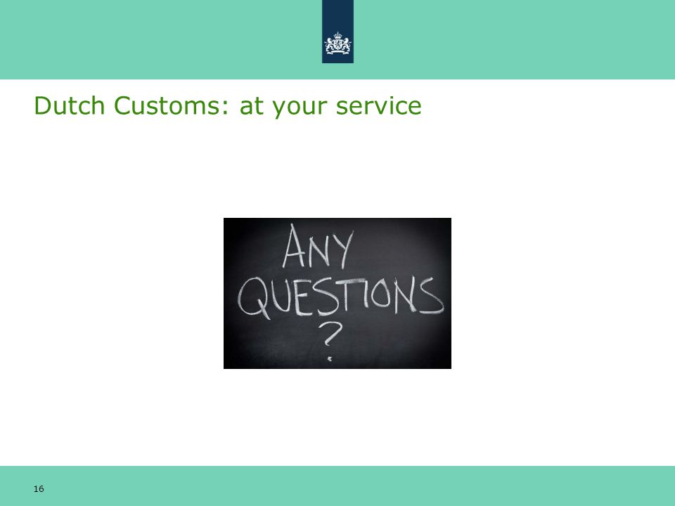 Dutch Customs: at your service 16