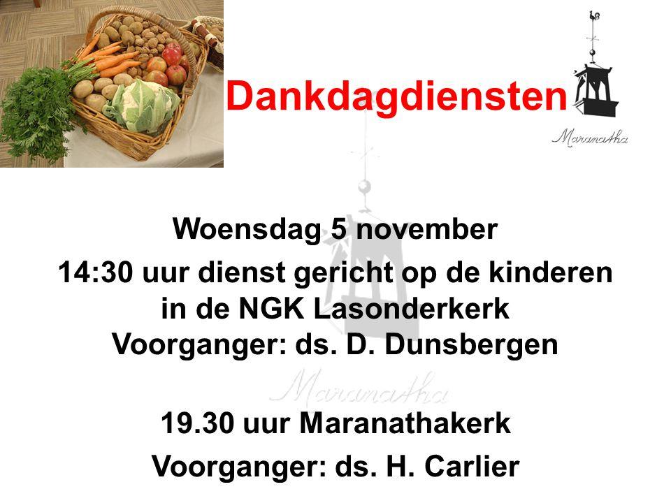 Woensdag 5 november 14:30 uur dienst gericht op de kinderen in de NGK Lasonderkerk Voorganger: ds.