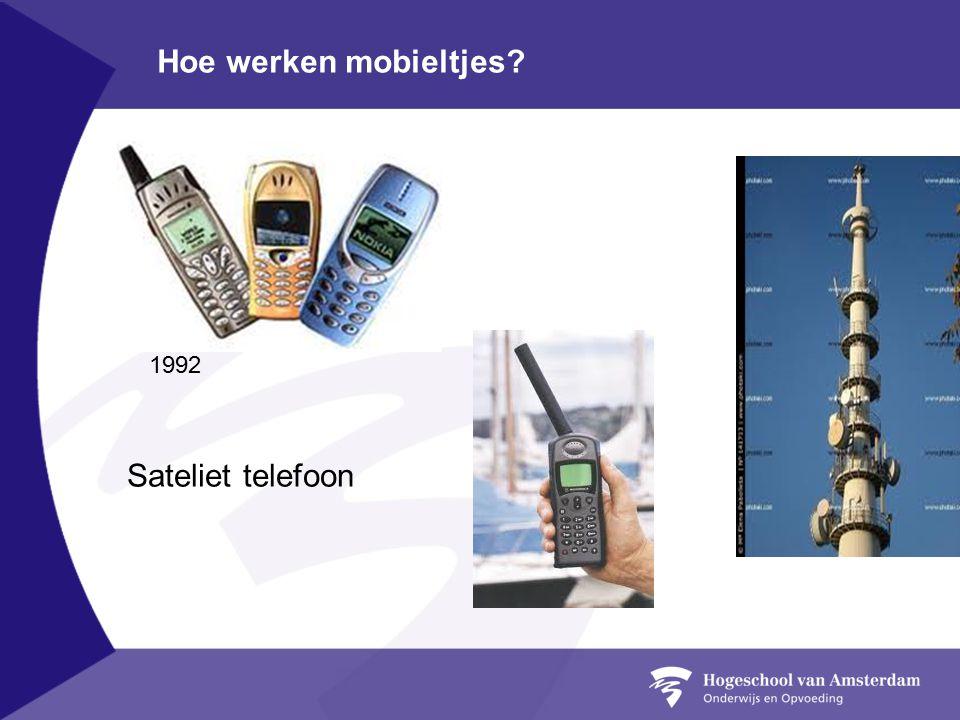 Hoe werken mobieltjes Sateliet telefoon 1992
