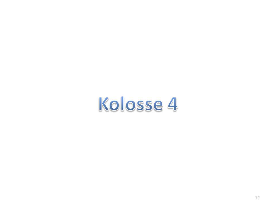 Kolosse 4 3...
