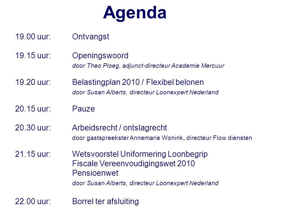 Wetsvoorstel Uniformering Loonbegrip Fiscale Vereenvoudigingswet 2010 Pensioenwet Susan Alberts Loonexpert Nederland BV