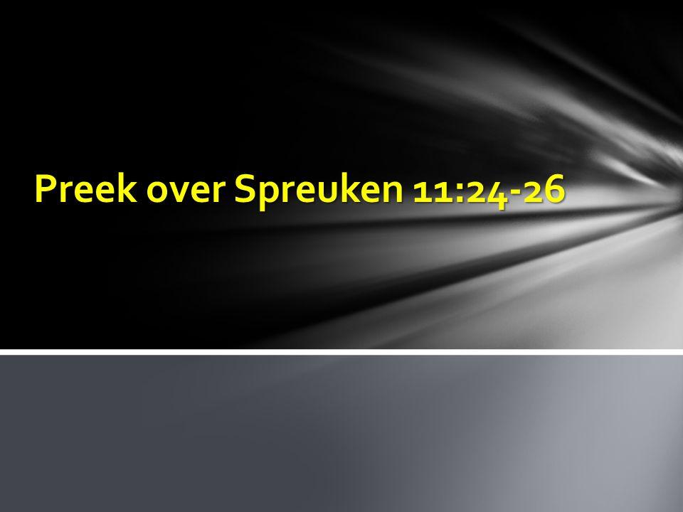 Preek over Spreuken 11:24-26
