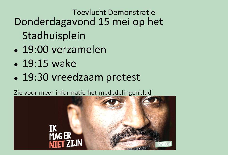 Toevlucht Demonstratie Donderdagavond 15 mei op het Stadhuisplein 19:00 verzamelen 19:15 wake 19:30 vreedzaam protest Zie voor meer informatie het med