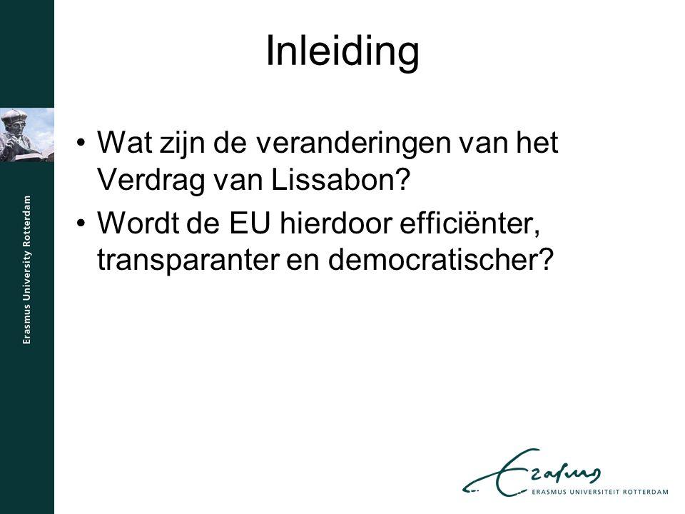 Inleiding Wat zijn de veranderingen van het Verdrag van Lissabon.