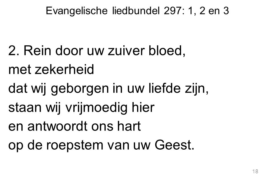 Evangelische liedbundel 297: 1, 2 en 3 2.