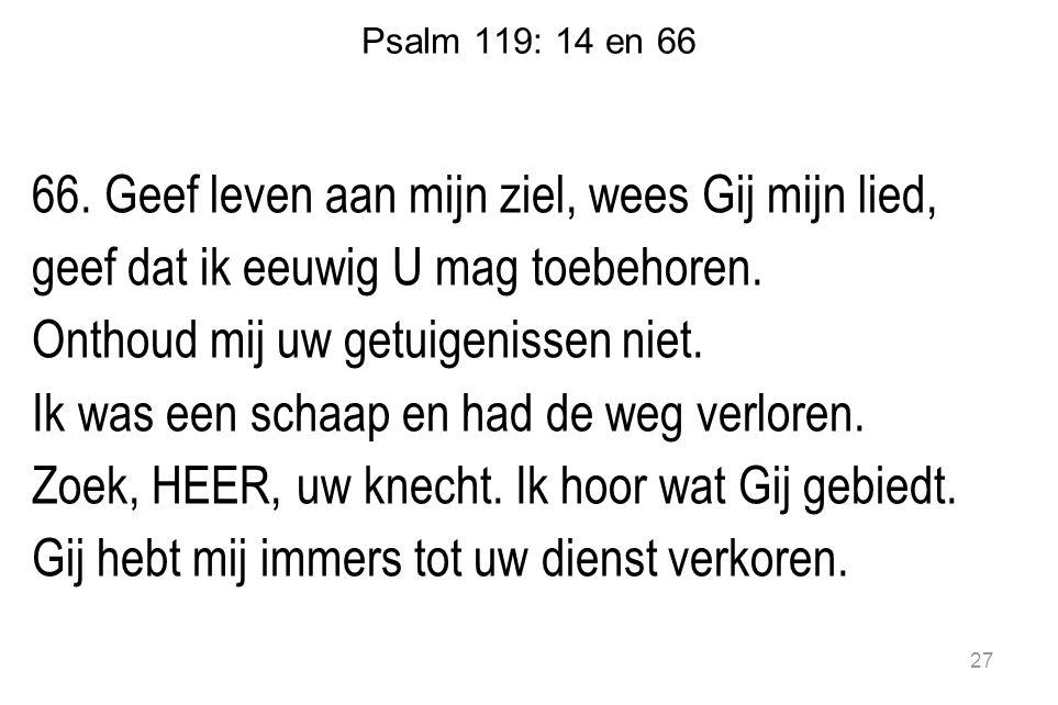Psalm 119: 14 en 66 66.