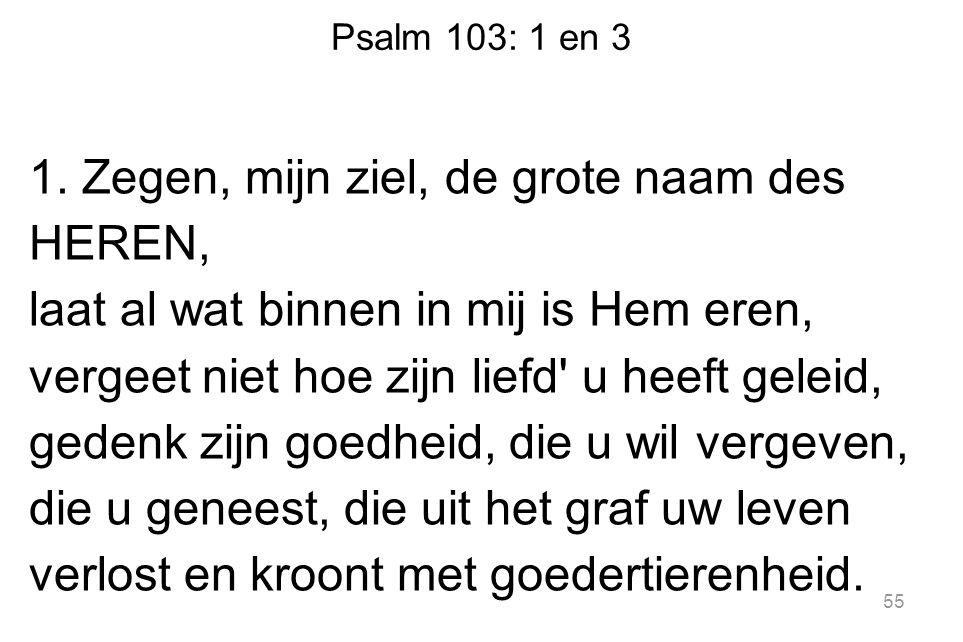 Psalm 103: 1 en 3 1.