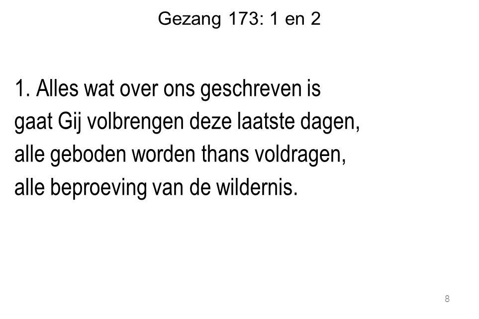 Gezang 173: 1 en 2 1.