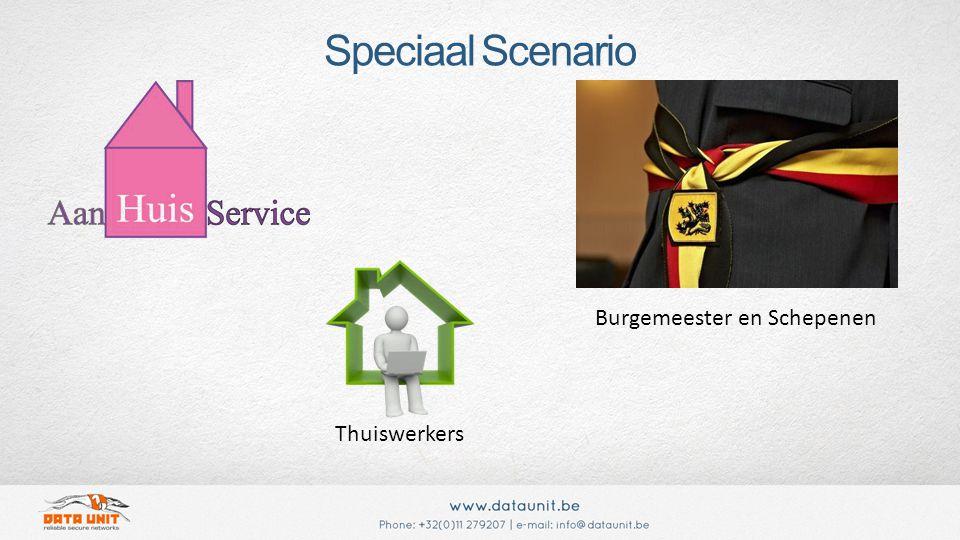 Speciaal Scenario Thuiswerkers Burgemeester en Schepenen