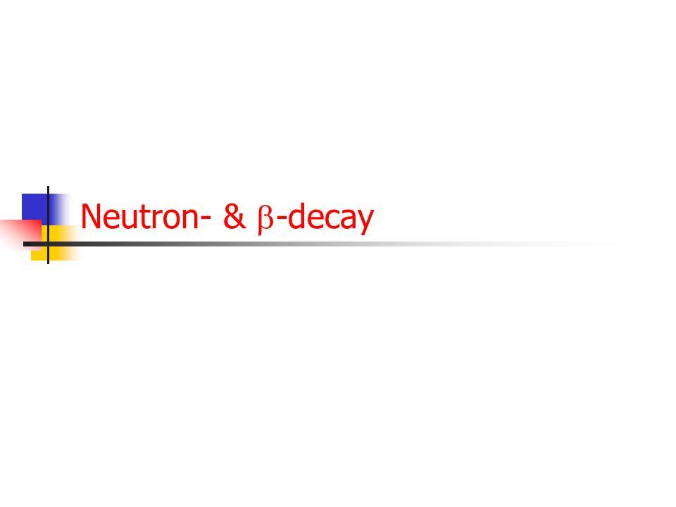 31 Lepton universality:  -decay Berekening voor   kan tevens gebruikt worden voor berekening levensduur  -lepton. Enige extra complicatie:  -lept