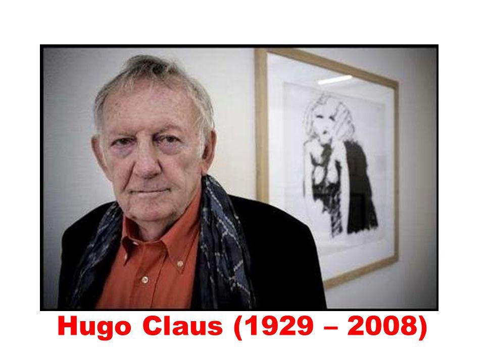 Hugo Claus (1929 – 2008)
