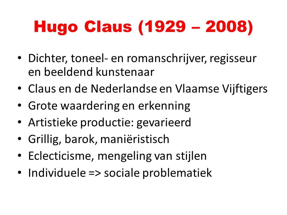 Dichter, toneel- en romanschrijver, regisseur en beeldend kunstenaar Claus en de Nederlandse en Vlaamse Vijftigers Grote waardering en erkenning Artis