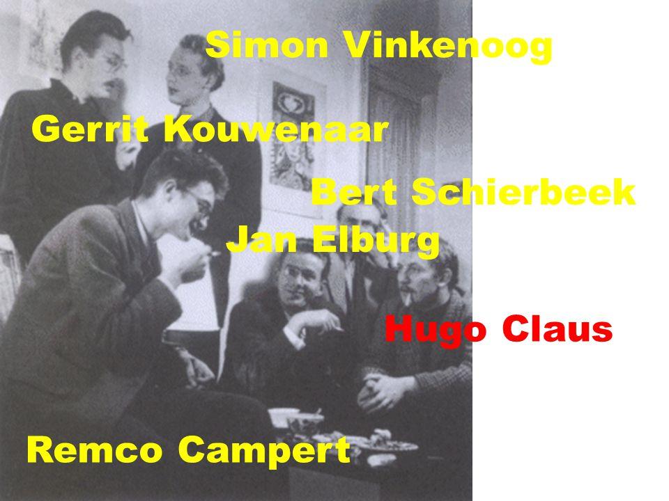 Hugo Claus Gerrit Kouwenaar Simon Vinkenoog Remco Campert Bert Schierbeek Jan Elburg