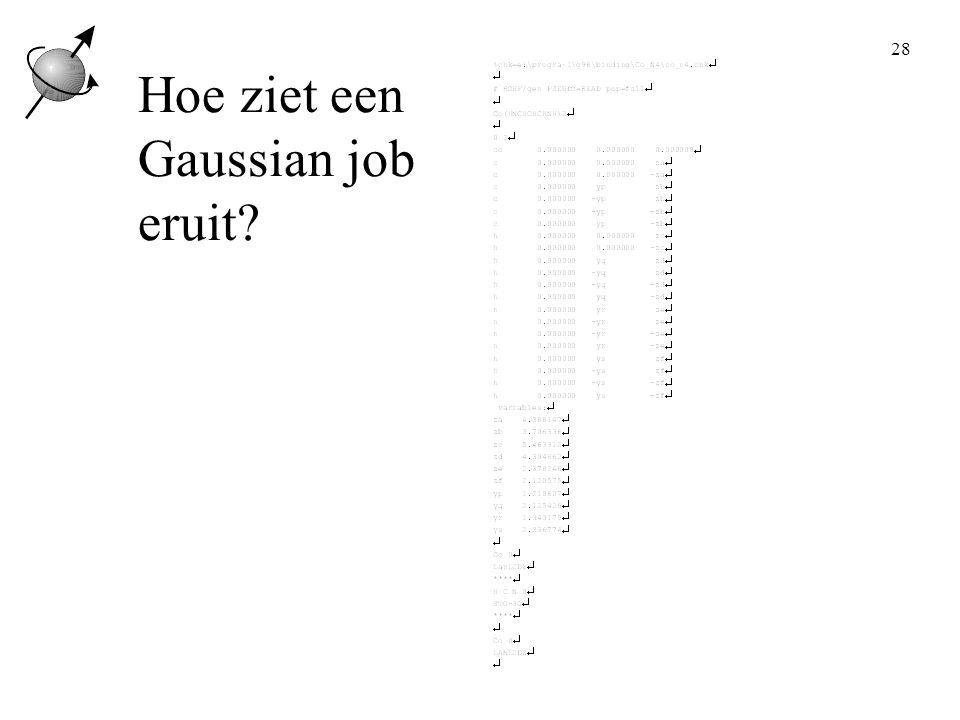 28 Hoe ziet een Gaussian job eruit?