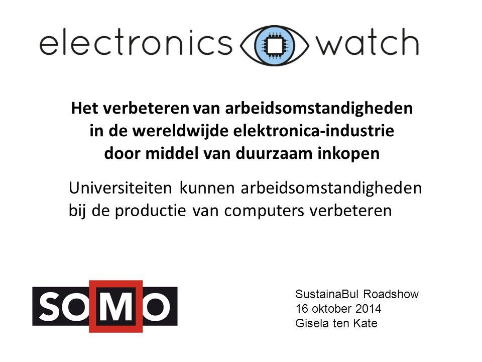 Stelling 2 Universiteiten die computers inkopen, dragen verantwoordelijkheid voor arbeidsrechtenschendingen bij de productie