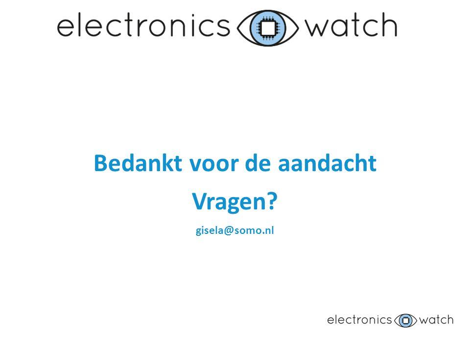 Bedankt voor de aandacht Vragen gisela@somo.nl