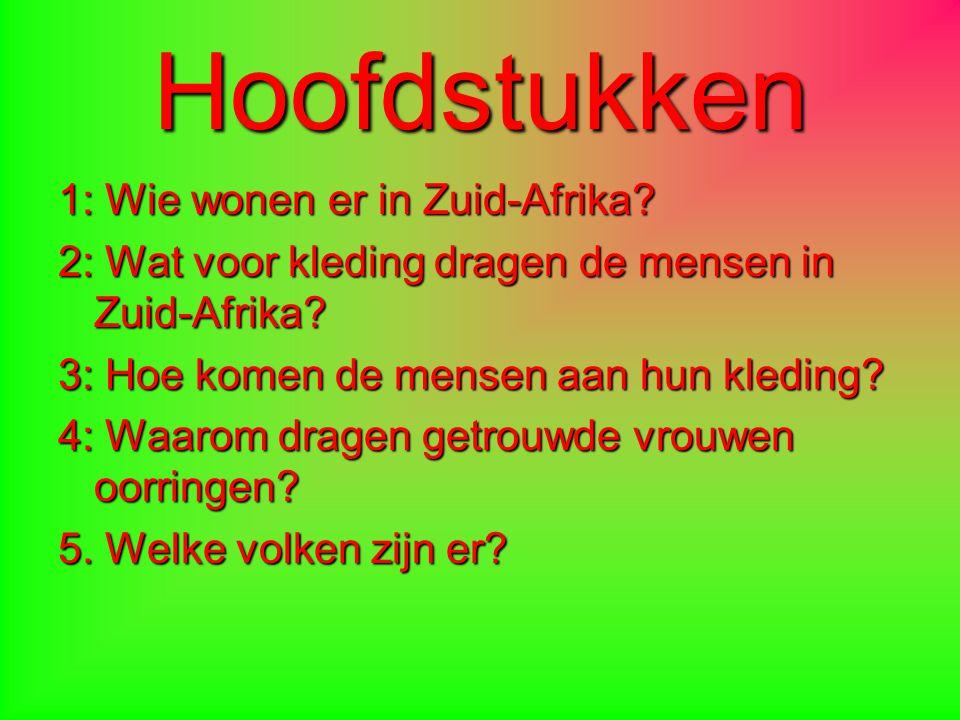 Wie wonen er in Zuid-Afrika? Boeren / Afrikanen 43,5 miljoen 76,1% zwarten 12,8% blanken
