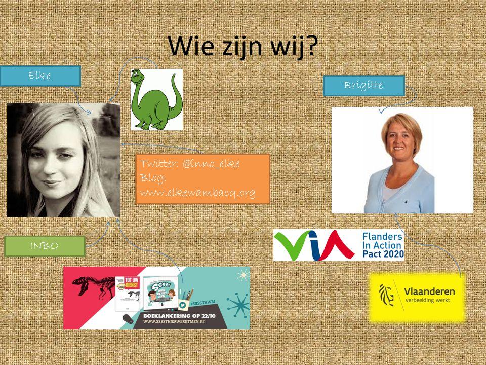 Wie zijn wij? Elke Brigitte INBO Twitter: @inno_elke Blog: www.elkewambacq.org