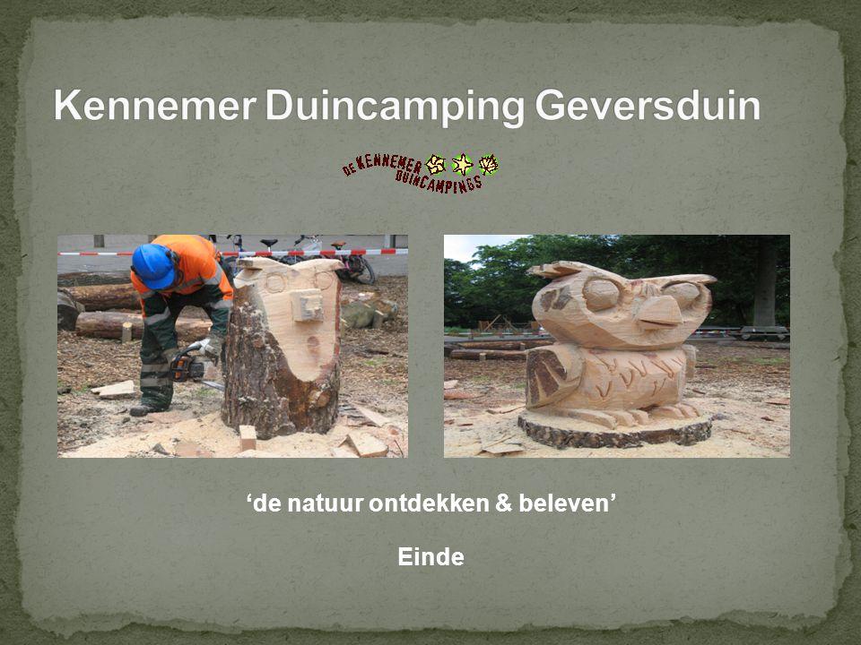'de natuur ontdekken & beleven' Einde