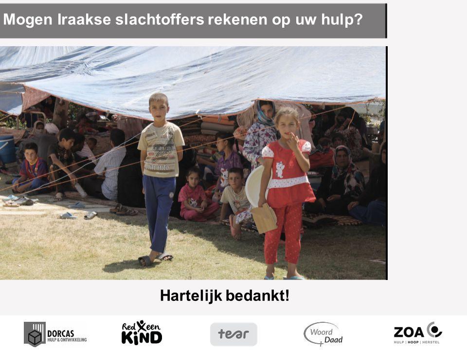 Mogen Iraakse slachtoffers rekenen op uw hulp? Hartelijk bedankt!