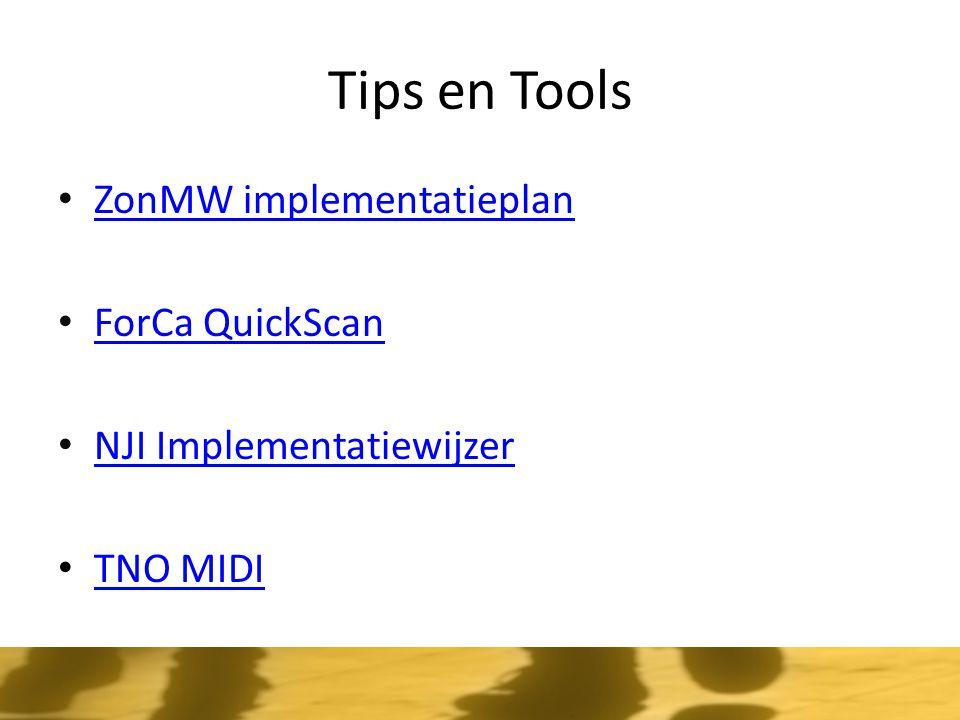 Tips en Tools ZonMW implementatieplan ForCa QuickScan NJI Implementatiewijzer TNO MIDI