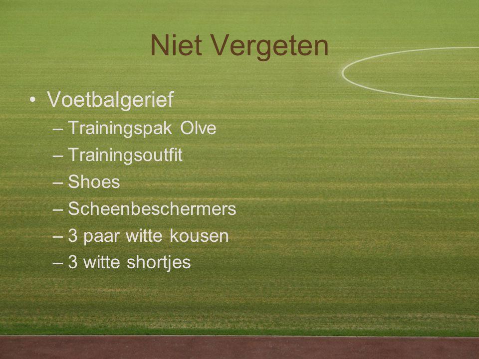 Niet Vergeten Voetbalgerief –Trainingspak Olve –Trainingsoutfit –Shoes –Scheenbeschermers –3 paar witte kousen –3 witte shortjes
