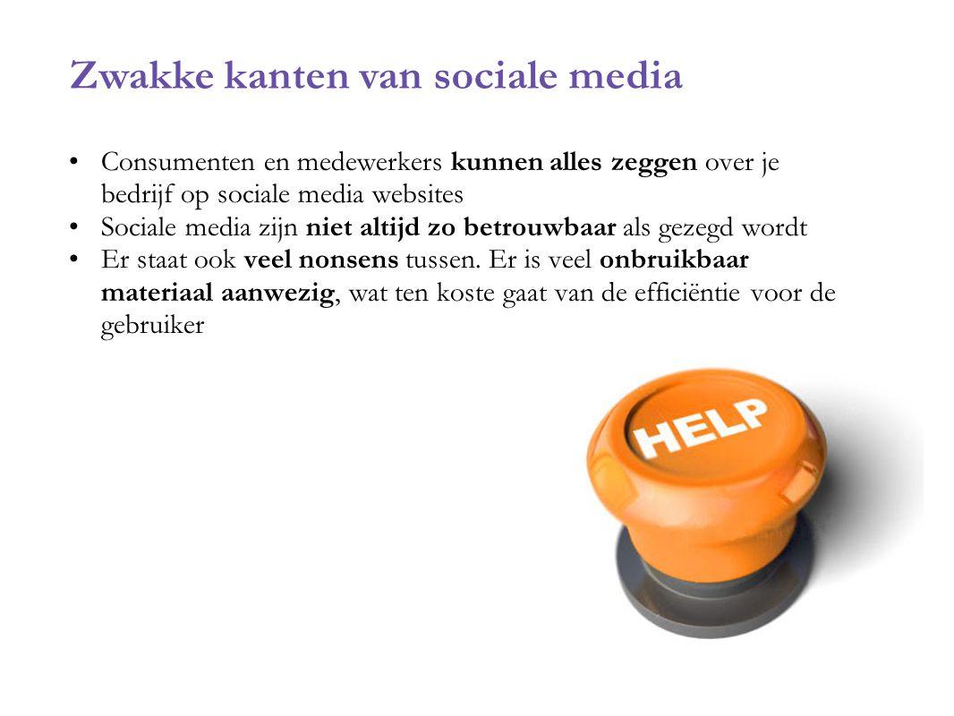 Consumenten en medewerkers kunnen alles zeggen over je bedrijf op sociale media websites Sociale media zijn niet altijd zo betrouwbaar als gezegd word