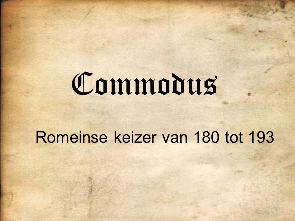 Commodus Romeinse keizer van 180 tot 193