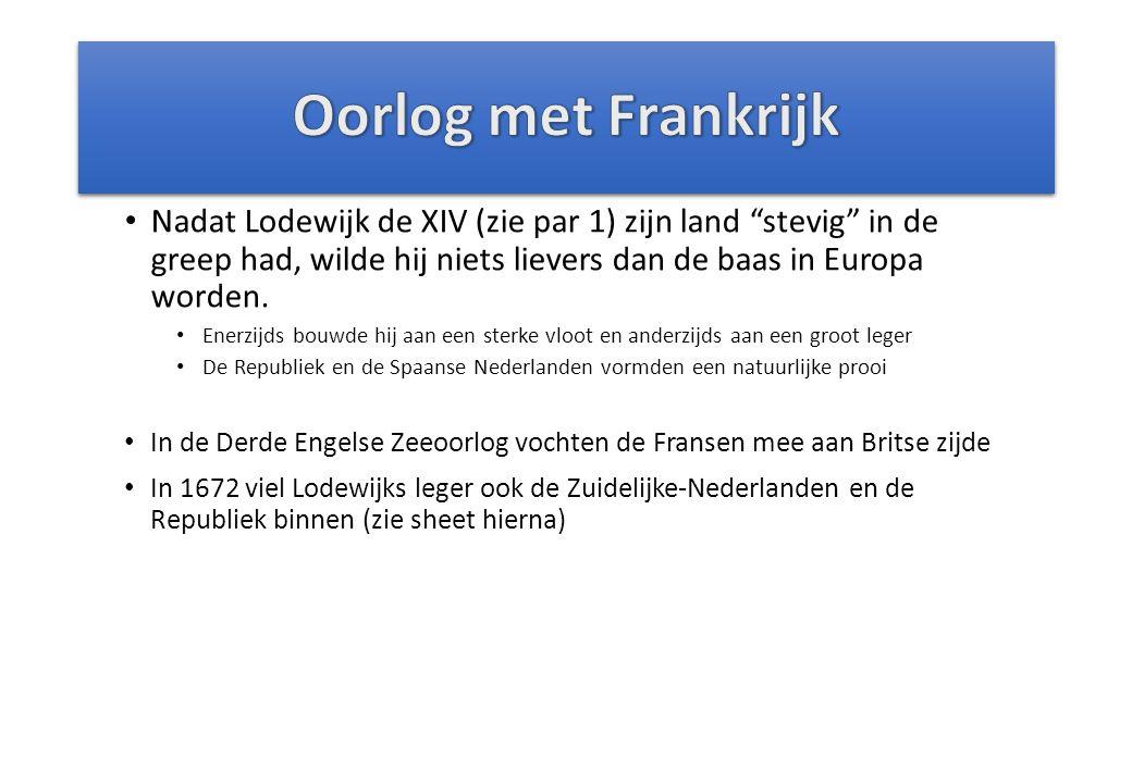 Nadat Lodewijk de XIV (zie par 1) zijn land stevig in de greep had, wilde hij niets lievers dan de baas in Europa worden.