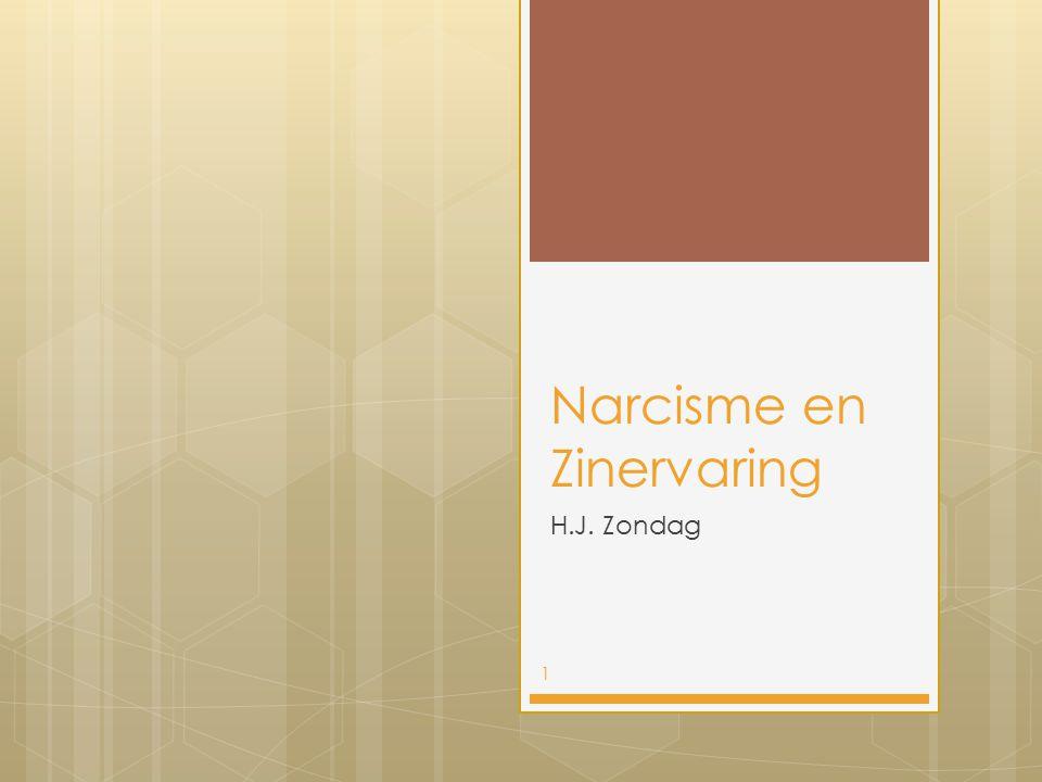 Narcisme en Zinervaring H.J. Zondag 1