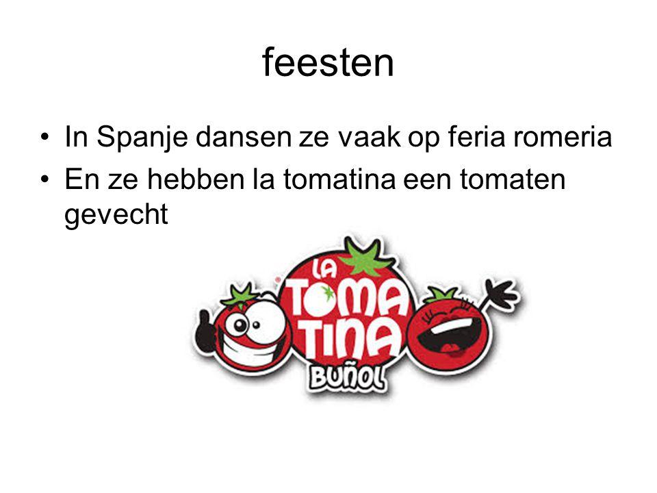 feesten In Spanje dansen ze vaak op feria romeria En ze hebben la tomatina een tomaten gevecht