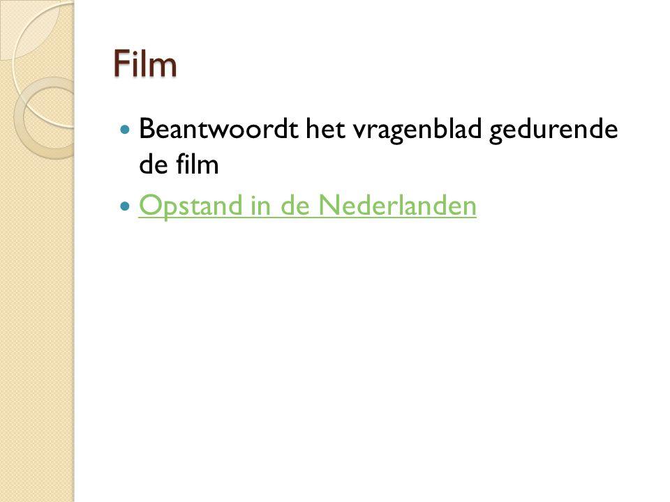 Film Beantwoordt het vragenblad gedurende de film Opstand in de Nederlanden