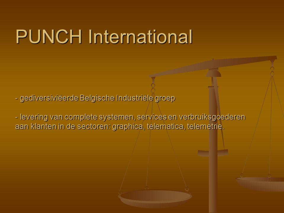 PUNCH International - gediversiviëerde Belgische Industriële groep - levering van complete systemen, services en verbruiksgoederen aan klanten in de s